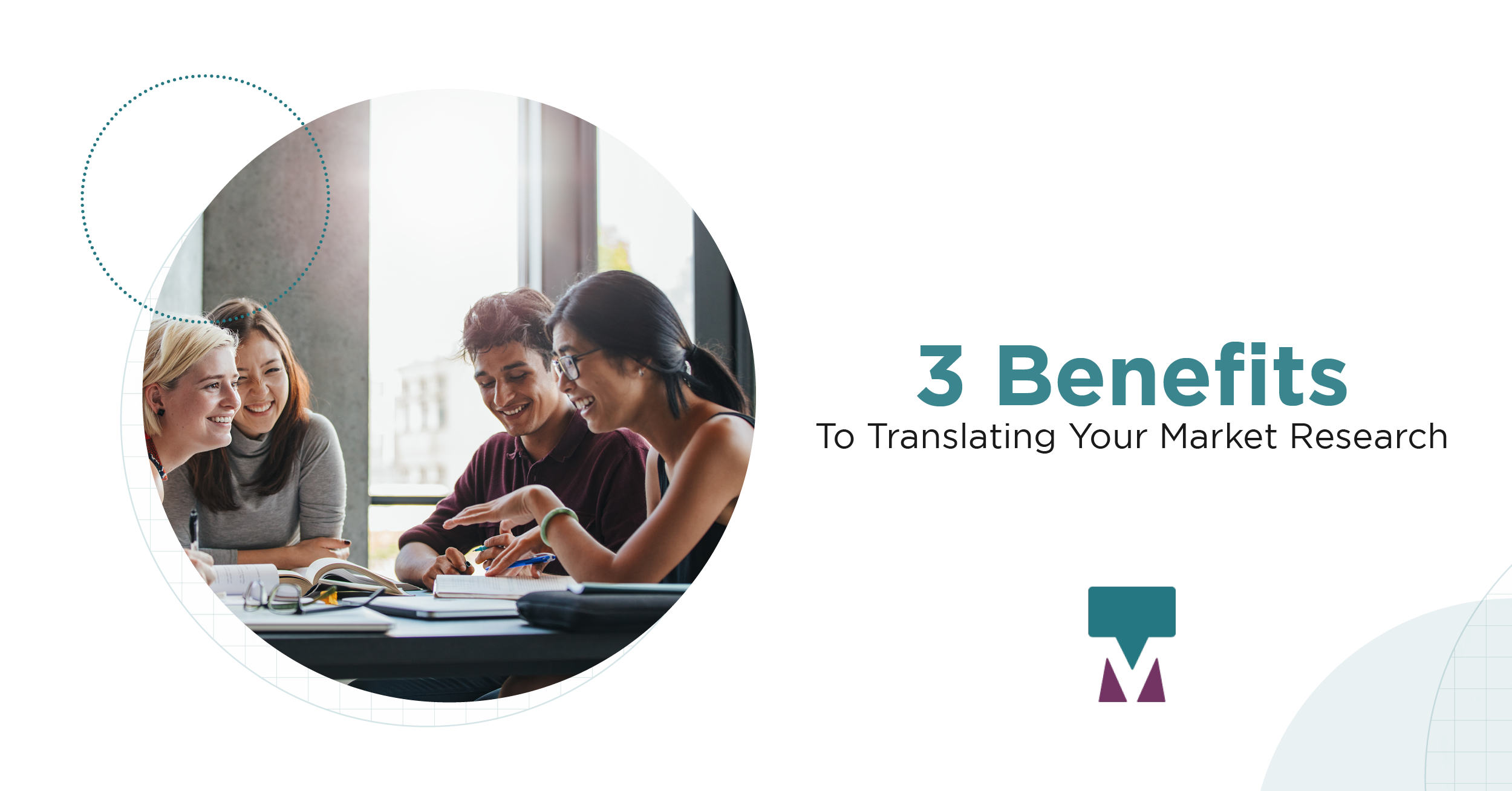 3 Benefits to Translating Your Market Research
